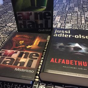 2 x Arne Dahl romaner. Misteriso, ondt blod.1 x jussi adler-Olsen roman. Alfabethuset. Som nye, de er Ikke læst.