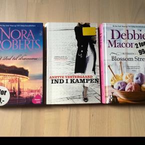 Skønlitteratur for kvinder Nora Roberts, Anette Vestergaard og Debbie Macomber Samlet pris 50 kr.
