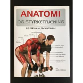 Anatomi og styrketræning  Som ny