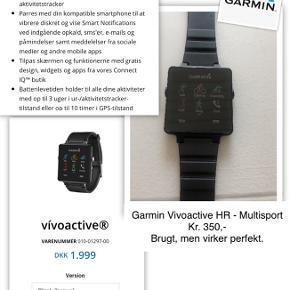 Garmin vivoactive HR, smartwatch - Med multisport app. Brugt, men virker perfekt. Oplades kun ca hver 5. Dag. - 40x35mm