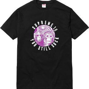 Supreme You Still Suck Monkey Tee Size: US m / EU 48-50 / 2 Købt på suprême.com Aldrig brugt