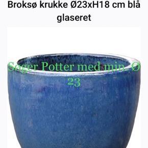Søger Potter i forskellige farver, med min en Ø. På 23 meget gerne større