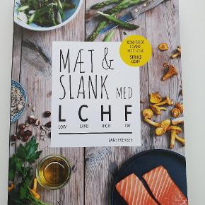 Jane Faerbers kogebog:  Mæt & Slank med LCHHF  (low carb high fat).  Aldrig brugt, da jeg har 2. Kom med et bud.  Køber betaler fragt med Dao eller kan evt afhentes på Østerbro.