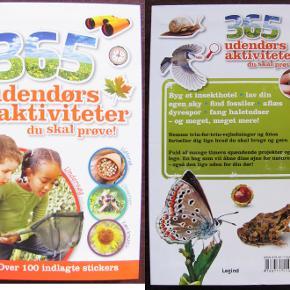 BOG 365 udendørs aktitiviteter du skal prøve Med over 100 stickers PB  Læst 1 gang Pris: 5 kr. eller kom med et bud.  Porto:  60 kr. som brev med PostNord  37 kr. som pakke med DAO  39 kr. som pakke med GLS 50 kr. som pakke med PostNord