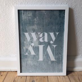 """Billede med tilhørende ramme. """"My-Way"""" eller """"Way my"""". Mål 33x 45 :-)"""