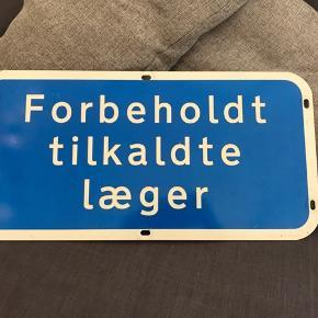 Forbeholdt tilkaldte læger Vejskilt/ parkerings skilt  Sjovt homedecor BYD