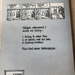 Erling Piranha-klubben af Bo Grace Tegneserie om ungkarlen Erling fra Blåovre, hans aparte familie og bekendte og deres fælles bizarre oplevelser i en dagligdag, hvor alt er vendt på hovedet  hft, kan sendes m DAO for 37,50 kr oveni til nærmeste udleveringssted