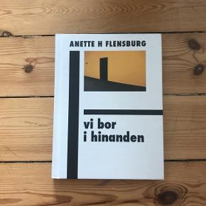 Anette Flensburg - Vi bor i hinanden Kunstnerisk bog #kunst #coffeetable bog