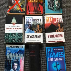 Bøger 20 kr pr stk Bl.a. mankell, rankin, p. D. James, gretelise Holm, Malene Kirkegaard, baldacci.