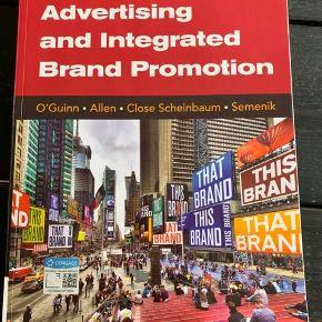 Advertising and Integrated Brand Promotion 8th Edition af O'Guinn, Allen, Close Scheinbaum og Semenik. Nypris 700 kr. Bogen står som ny