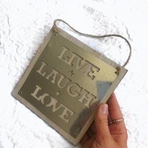Live laugh love skilt, nyt.