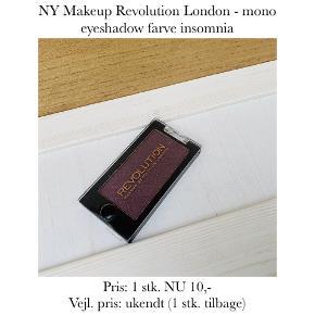 NY Makeup Revolution London - mono eyeshadow farve insomnia  Pris: 1 stk. NU 10,-  Vejl. pris: ukendt (1 stk. tilbage)   Se også over 200 andre nye produkter, som jeg har til salg herinde :-)