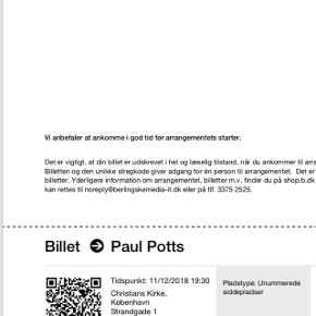 2 stk julekoncert billetter. Paul Potts koncert. Tidspunkt: 11/12/2018 19:30Normal pris 600kr
