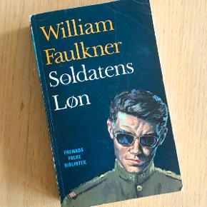'Soldatens løn' - William Faulkners debutroman i paperback fra 1965.  Fremads Folkebibliotek.  Har været læst en enkelt gang, men er i rigtig god stand.  Sælges forkun 30 kr. + evt. porto.  Kan afhentes på Frederiksberg.