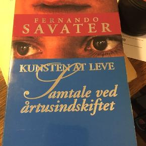 Fernando Savater: Kunsten at leve, samtale ved årtusindskiftet, Forum 1998. 45kr Kan hentes kbh v eller sendes for 40kr dao