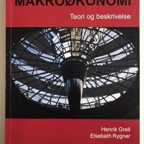 Makroøkonomi - Teori & Beskrivelse, Henrik Grell & Elsebeth Rygner.   Der er lavet overstregninger, men ikke noter.   Kan mødes i København eller Roskilde.