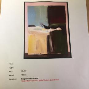 Maleri af Sergei Svistchenko 60x80 Værdi 10.500