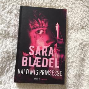 Sara Blædel Kald mig prinsesse