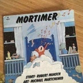 Mortimer engelsk børnebog  -fast pris -køb 4 annoncer og den billigste er gratis - kan afhentes på Mimersgade 111 - sender gerne hvis du betaler Porto - mødes ikke andre steder - bytter ikke