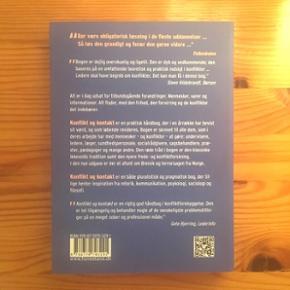 NY OG UBRUGT: Konflikt og Kontakt - om at forstå og håndtere konflikter. Skrevet af Else Hammerich og Kirsten Frydenberg fra Center For Konfliktløsning.  Aldrig brugt. Nyprisen er 260 kr.  Faglitteratur - rådgivning - vejledning - mægling.