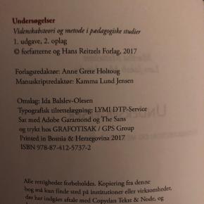 Bog brugt til pædagog studiet.  Martha Mottelson & Lars Jakob Muschinsky: Undersøgelser, videnskabsteori og metoder i pædagogiske studier.   Brugt et par gange, har et par æseløre.