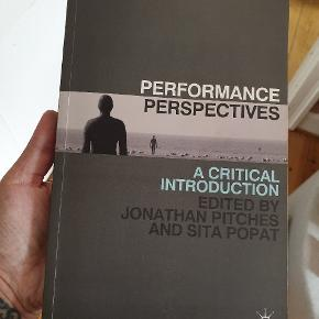 Performance Perspectives - A critical introduction