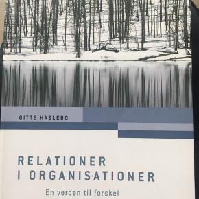 Relations i organisationer: 1. Udgave, 11. Oplag 2011 ISBN: 9788777063510 Pris 200kr ny pris 400kr