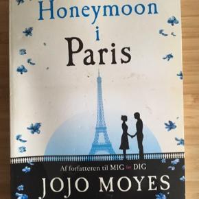Honeymoon i Paris af jojo moyes -fast pris -køb 4 annoncer og den billigste er gratis - kan afhentes på Mimersgade 111 - sender gerne hvis du betaler Porto - mødes ikke andre steder - bytter ikke