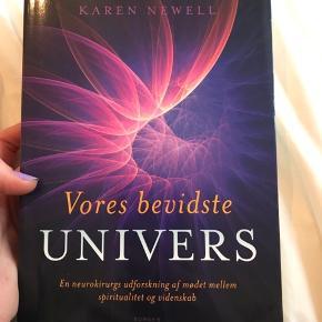 Vores bevidste univers af even Alexander og Karen newell
