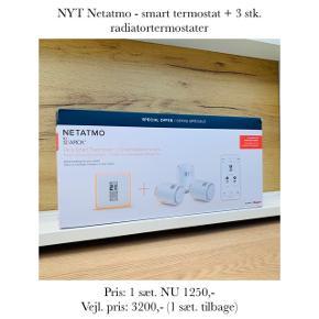 NYT Netatmo - smart termostat + 3 stk. radiatortermostater   Pris: 1 sæt. NU 1250,- Vejl. pris: 3200,- (1 sæt. tilbage)