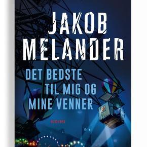 """Jakob Melander, Det bedste til mig og mine venner  Beskrivelse: Tivolis personalechef findes på voldsom vis myrdet, hængende fra Tivolis berømte ballongynger. Lars Winkler bliver sat på sagen, men den er ikke let, for der er mange interesser og en lang historie indblandet.  """"Det bedste til mig og mine venner"""" af krimiforfatter Jakob Melander handler om politiassistent Lars Winkler, der pludselig må se helt tilbage på sager tilbage fra 70'erne og en drabssag fra 2007. Alt har en forbindelse, men der er ingen der vil hjælpe Lars med opklaringen - alles munde er lukkede."""