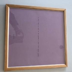 Citat plakat i ramme. Str. 30x30 cm.  Sælges kun ved afhentning.