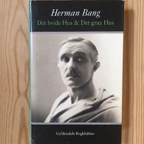 Herman Bang - Det hvide hus og det grå hus.