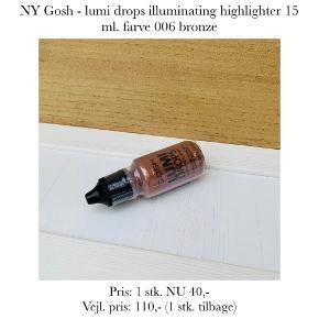 NY Gosh - lumi drops illuminating highlighter 15 ml. farve 006 bronze  Pris: 1 stk. NU 40,-  Vejl. pris: 110,- (1 stk. tilbage)   Se også over 200 andre nye produkter, som jeg har til salg herinde :-)