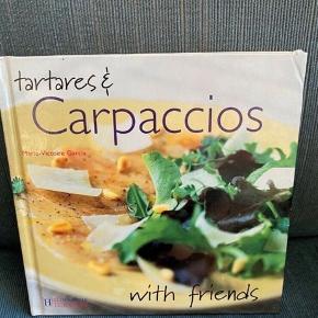 Tartares & carpaccios with Friends Kogebog  - fast pris -køb 4 annoncer og den billigste er gratis - kan afhentes på Mimersgade 111 - sender gerne hvis du betaler Porto - mødes ikke andre steder - bytter ikke