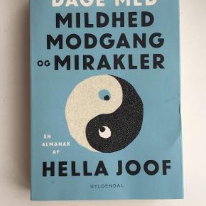 Dage med mildhed, modgang og mirakler af Hella Joof.