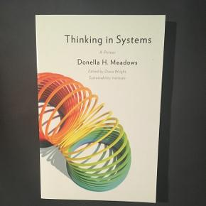 Thinking in Systems af Donella H. Meadows   BYD
