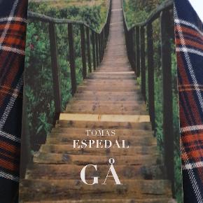 Gå af Thomas Espedal. Der er flere bøger til salg på min profil.
