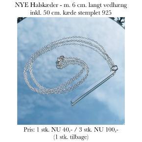 NYE Halskæder - m. 6 cm. langt vedhæng inkl. 50 cm. kæde stemplet 925   Pris: 1 stk. NU 40,- / 3 stk. NU 100,-  (1 stk. tilbage)   Se også over 200 andre nye produkter, som jeg har til salg herinde :-)