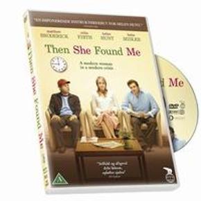 5122 - Then She Found Me (DVD) Dansk Tekst - I FOLIE   Then She Found Me: Filmen er instrueret af skuespillerinden Helen Hunt, som også spiller hovedrollen. Hun har ydermere skrevet manuskriptet og været producer på projektet. Then She Found Me er baseret på en roman af Elinor Lipman og handler om en skolelærer, som rammer midtvejskrisen, efter hendes mand forlader hende, hendes adoptivmor dør, og hendes excentriske biologiske mor pludselig dukker op. I filmen medvirker også Colin Firth, Bette Midler og Matthew Broderick.