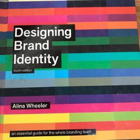 Designing brand identity, alina wheeler