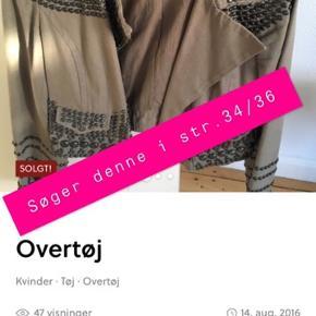 S Ø G E R denne jakke, str 34/36 har int.  Stand, god men brugt!!!