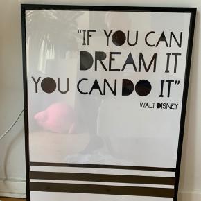 Fint billede med plakat med citat fra Walt Disney. Pris er inkl. ramme
