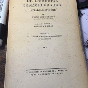 Usama Ibn Munkids: De lærerige eksemplers bog, syrisk emir fra korstogsriden. Gyldendal 1950. 70kr Kan hentes kbh v eller sendes for 40kr dao