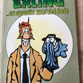 Erling 2 en sprutte mæ' det hele af Bo Grace Klassisk og meget underholdende serie om Erling og hans skøre Onkel Theo, Piranha-klubben og alle de andre. hft, kan sendes m DAO for 37,50 kr oveni til nærmeste udleveringssted