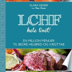 🌱 Klara Desser's udsolgte bog -  LCHF hele livet📚  Kan afhentes på Sælhundevej el Rosenvængets Allé el sendes via Tradono's handelssystem