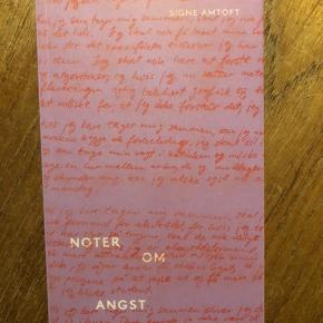 Signe Amtoft - Noter om angst.   Ikke-ryger hjem. Kan hentes på Heinesgade, Nørrebro eller sendes med DAO☺️