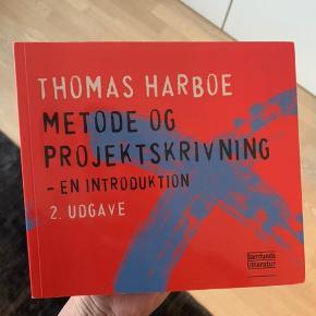 Men er i meget pæn stand. Ikke skrevet i. Metode og projektskrivning. Thomas Harboe. 2. udgave.