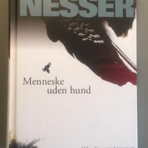Håkan Nesser: Menneske uden hund.  Aldrig læst.  Afhentes eller sendes med DAO.