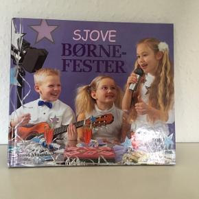 Sjove børnefester, bog med forslag Til underholdning og hygge ifm fest